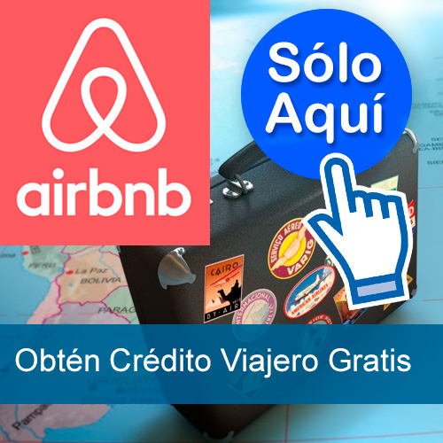 ¿Planes de Viaje? ¿Buscando alojamiento? ¡Conoce Airbnb!